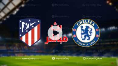 بث مباشر   مشاهدة مباراة تشيلسي واتلتيكو مدريد في دوري ابطال اوروبا