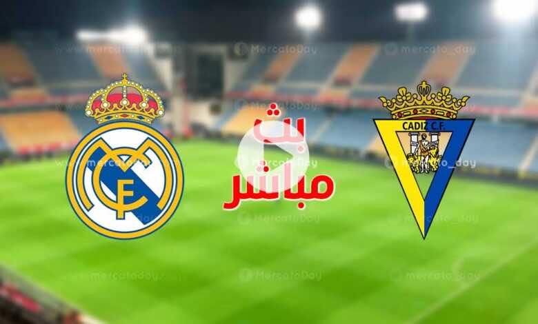 بث مباشر   مشاهدة مباراة ريال مدريد وقاديش في الدوري الاسباني