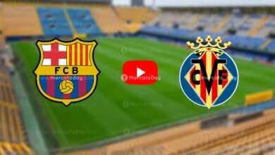 بث مباشر | مشاهدة مباراة برشلونة وفياريال في الدوري الإسباني «يلا شوت»