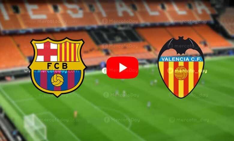 بث مباشر   مشاهدة مباراة برشلونة وفالنسيا في الدوري الإسباني «يلا شوت»