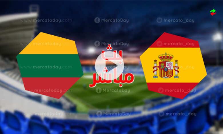 مشاهدة مباراة اسبانيا وليتواينا فى بث مباشر بتحضيرات يورو 2020